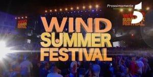 wind summer festival 2018 tv cantanti scaletta